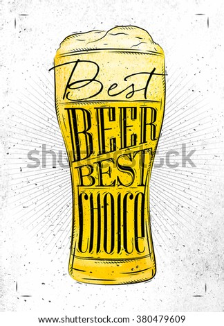 Poster beer glass lettering best beer best choice drawing in vintage style with coal on paper background - stock vector