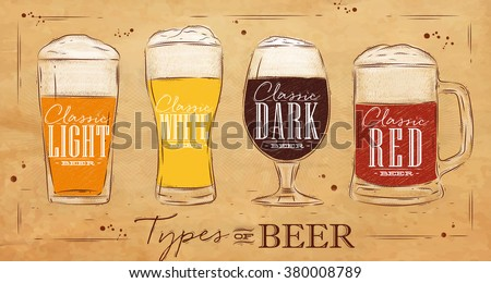 Poster beer types with four main types of beer lettering classic light beer, classic white beer, classic dark beer, classic red beer drawing in vintage style on kraft background - stock vector