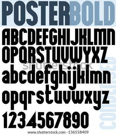Poster Bold Classic style font, black condensed letters alphabet. Standard font for advertising, graphic, print or web design. Vector. - stock vector