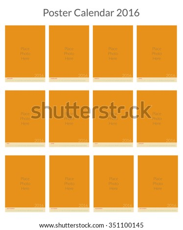 Poster Calendar for 2016. Week Starts Monday. Simple Vector Template, Vector Design Print Template with Place for Photo. Set of 12 Months - stock vector