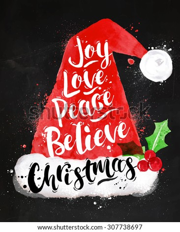 Marvelous Poster Christmas Santa Hat Lettering Joy, Love, Peace, Believe, Christmas  Drawing In