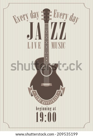 poster for a jazz concert with acoustic guitar for music restaurants - stock vector