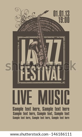 poster for the jazz festival with a saxophone and a vinyl record - stock vector