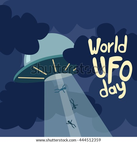 Poster for World UFO day with alien spaceship. Vector Illustration. - stock vector