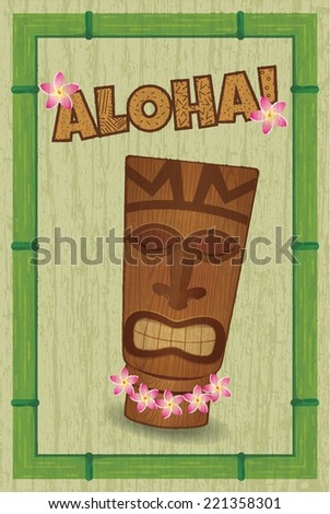 poster in style of hawaii with tiki-tiki and grunge effect - stock vector