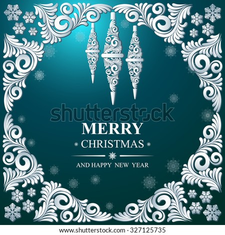 Poster Merry Christmas and Happy New Year. Winter pattern with Christmas toys. Ideal for banner, poster, invitations and greeting cards for holidays New Year and Christmas. Vector illustration - stock vector