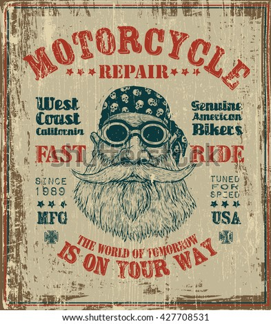 "Poster retro design ""Motorcycle repair Fast Ride"" with bearded biker in motorcycle sunglasses and bandanna. vector illustration. grunge effect in separate layer."