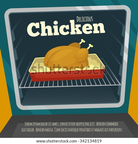 Poster with delicious chicken in the oven / Cartoon vector illustration / Hot meal roasted in oven / tasty chicken meat / cooking food - stock vector