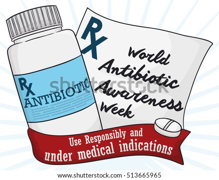 Poster with medical prescription of antimicrobial medicine and a red ribbon with greeting message for World Antibiotic Awareness Week inviting you to use responsibly this medication.
