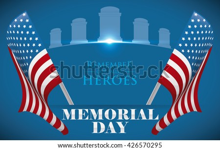 Poster with two flags, tombstones and greeting message to pay tribute to the fallen heroes in Memorial Day. - stock vector