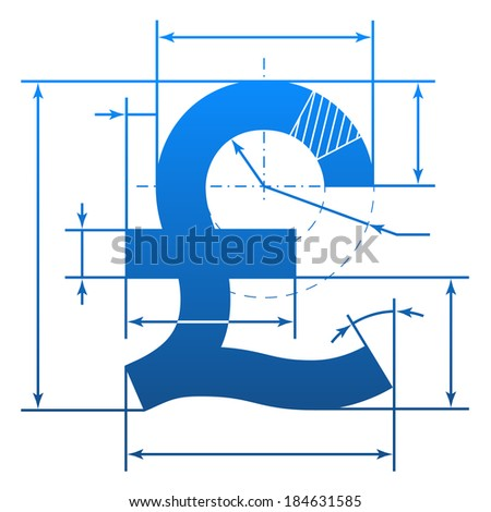 Pound sterling symbol with dimension lines. Element of blueprint drawing in shape of money sign. Qualitative vector illustration for banking, financial industry, money, economy, accounting, etc - stock vector