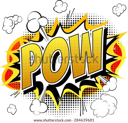 Pow - Comic book, cartoon expression isolated on white background. - stock vector