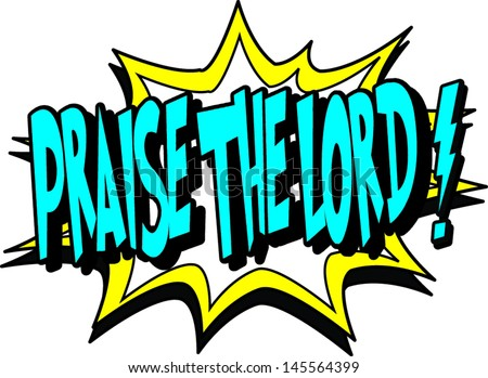 praise the lord - stock vector