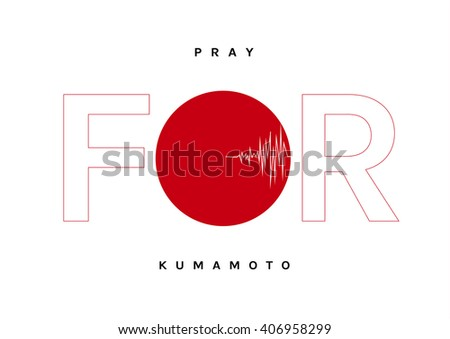 Pray for Kumamoto,  Japan Earthquake crisis concept. Vector illustration concept design with seismic waves symbolic that remind to Earthquake. For your article, social media, poster, blog or any media - stock vector
