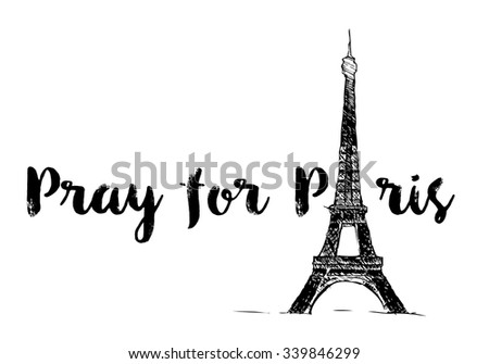 Pray for Paris with Eiffel tower with. Tribute to victims of terrorism attack in center of Paris, November 13, 2015. Vector  illustration isolated on white. - stock vector