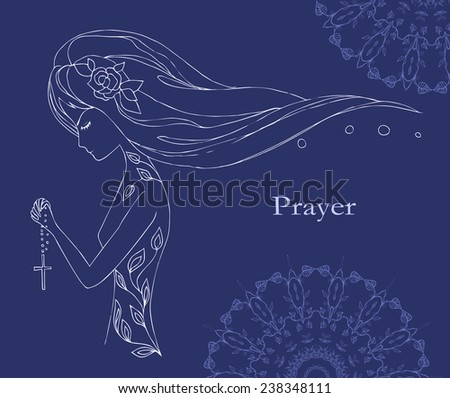 prayer, praying hands,  worship,  women praying, girl. Perfect  card for design, birthday other holiday, background for web pages. Bright illustration - stock vector