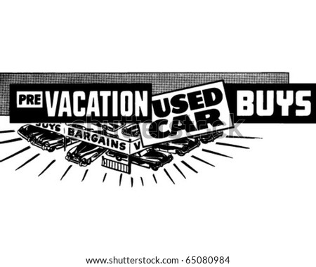 Pre Vacation Used Car Buys - Ad Banner - Retro Clipart - stock vector