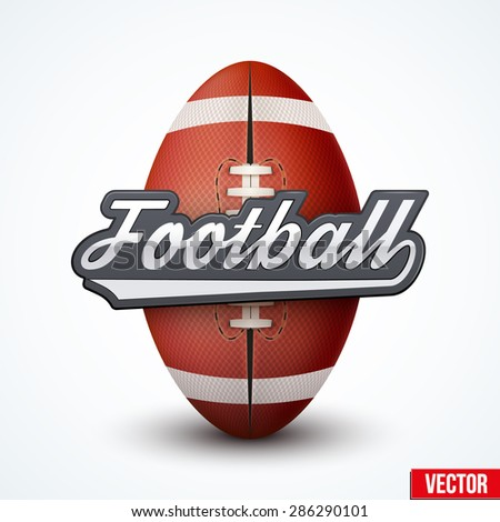 Premium American Football label. Symbol of sport or club. Vector Illustration isolated on white background. - stock vector