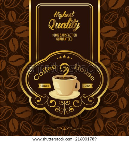 Premium coffee label over vintage background, vector illustration