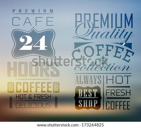 Premium quality coffee collection typography on blur background - stock vector