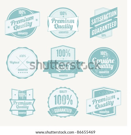Premium Quality Labels and Satisfaction Guaranteed badges set  with retro vintage grungy design - stock vector