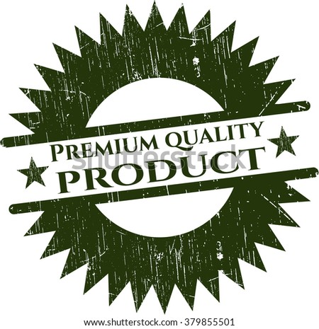 Premium Quality Product rubber grunge seal - stock vector