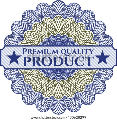 Premium Quality Product written inside a money style rosette - stock vector