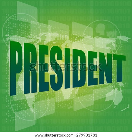 president words on digital screen with world map vector - stock vector