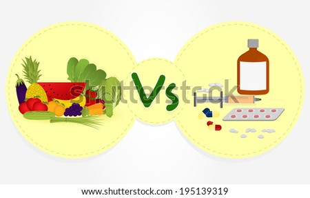 Prevent or remedy? Benefits of fruits and vegetables in the diet versus allopathic remedies. Vegetables and fruits versus drugs. - stock vector