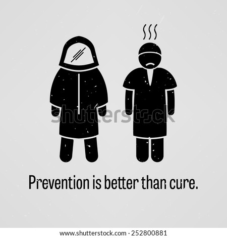 Prevention is Better than Cure - stock vector