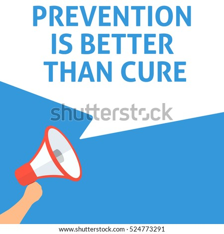 prevention stock images royalty images vectors shutterstock prevention is better than cure announcement hand holding megaphone speech bubble flat illustration