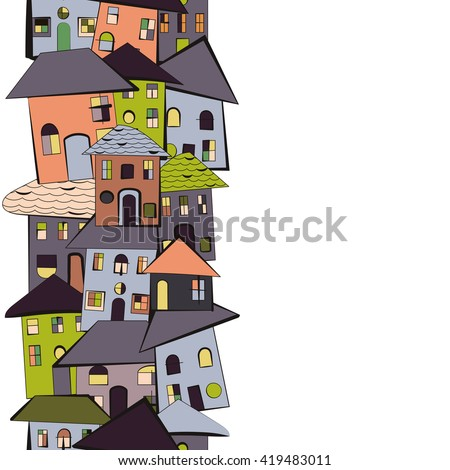 Primitive and simple cartoon houses with roofs and windows. Kids style drawing. Vertical seamless border city pattern. Isolated on white. Cozy and optimistic picture for invitations or real estate. - stock vector