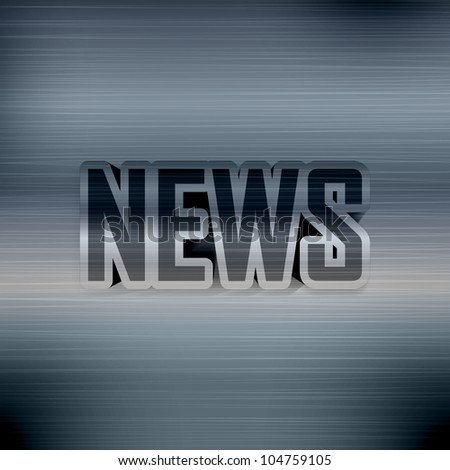 Printed poster with News headline on metal background. Vector Illustration eps10.