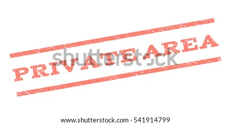 Private Area watermark stamp. Text tag between parallel lines with grunge design style. Rubber seal stamp with dirty texture. Vector color ink imprint on a white background.