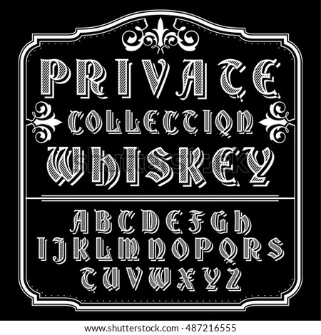 Private Collection Whiskey Font