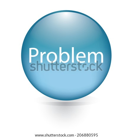 Problem word blue button  - stock vector