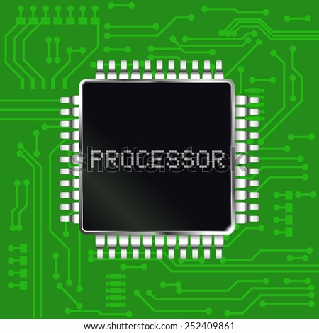 Processor with  electronic circuit board background. - stock vector