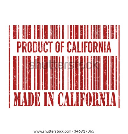 Product of California, made in California barcode grunge rubber stamp on white background, vector illustration - stock vector