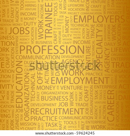 PROFESSION. Seamless vector pattern with word cloud. Illustration with different association terms. - stock vector