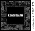 PROFESSION. Word collage on black background. Vector illustration. Illustration with different association terms. - stock photo