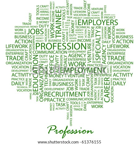 PROFESSION. Word collage on white background. Illustration with different association terms. - stock vector