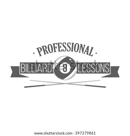 Professional billiard lessons banner. Isolated logotype template on white background. Label with cues, ball, ribbon. Use for billiard school emblem, badge or window signage. Vector illustration. - stock vector