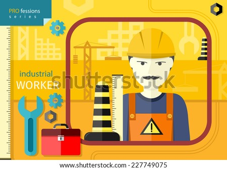 Professions concept with industrial worker in workwear and helmet  on manufacturing background - stock vector