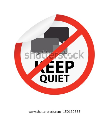 Prohibited Sign, Keep Quiet Sign on Circle on White Background  - stock vector