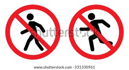 Prohibition No Pedestrian Sign . No sing for walk and run . Vector illustration - stock vector