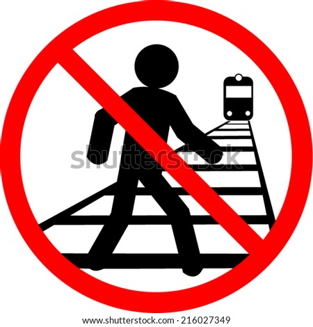 Prohibition sign - do not cross railway tracks, danger for life - stock vector