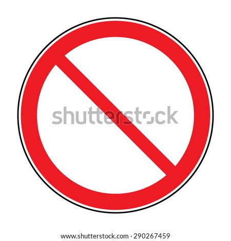 Prohibition sign isolated on white for no entry, no entrance, wrong way, banning concepts. Red prohibition, restriction - no entry sign. Red no or not allowed symbol on white background. Stock vector - stock vector
