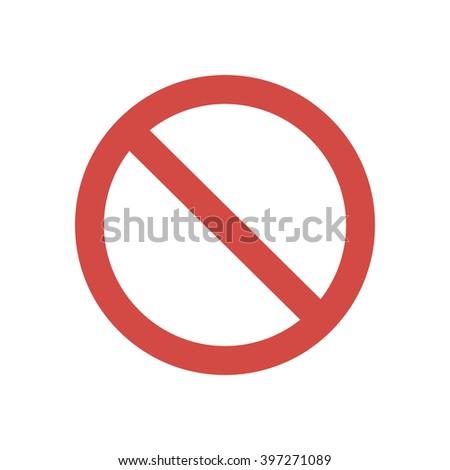 Prohibition Sign, Prohibition Sign Vector, Prohibition Sign Flat, Prohibition Sign Art, Prohibition Sign Image, Prohibition Sign Web, Prohibition Sign JPG, Prohibition Sign JPEG, Prohibition Sign EPS - stock vector