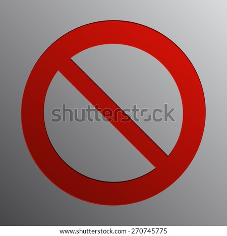 Prohibition Sign Vector Illustration.
