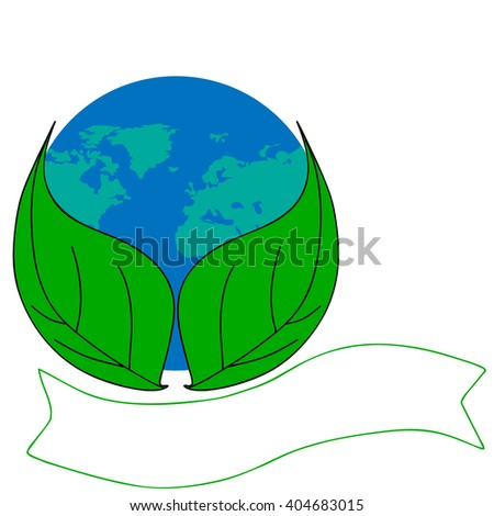 Protect the environment and the earth. Earth and green leaves on a white background. Green Planet.